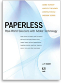 Paperless: Real-World Solutions with Adobe Technology.
